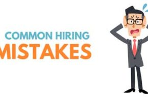 The three biggest hiring mistakes and how to solve them